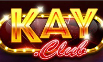 Kay Club – Tưng bừng ra mắt nắm bắt hàng triệu quà