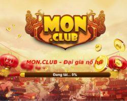 Mon.Club – Nổ hũ siêu tốc 1 bước thành đại gia