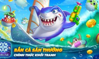 BinBin Club – Khởi tranh bắn cá săn thưởng hưởng triệu VIPCODE