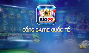 [Big79.Net] Ra mắt cổng game quay hũ Tài Xỉu 5* đập tan ngàn CODE VIP