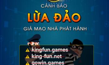[Thông báo] Cảnh báo lừa đảo trên toàn hệ thống Kingfun, Gowin