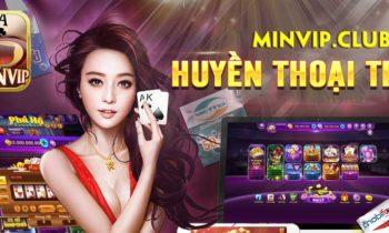 Tải Minvip.club – Huyền thoại Nổ hũ trên ứng dụng Android, IOS