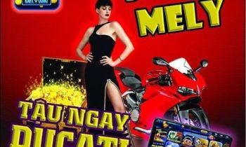 [Mely.win] Đua top Mely – Tậu Ducati