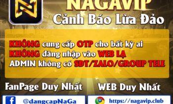 NaGaVip: Cảnh báo lừa đảo, giả danh cổng game NaGaVip