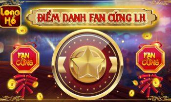 Long Hổ Club: Xứng danh Fan Cứng Hứng Quà siêu đẳng cấp