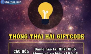 Nhất Club: Thông thái hái Giftcode siêu khủng