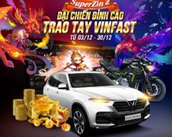 ZinDo Club: Đại chiến đỉnh cao – Trao quà Vinfast