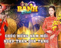Banh Club: Event chia sẻ ngay để nhận lì xì 100K ngay