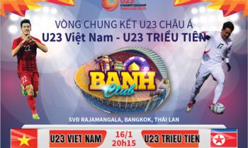Banh Club: Đồng hành cùng U23 Việt Nam nhận ngay code 100K