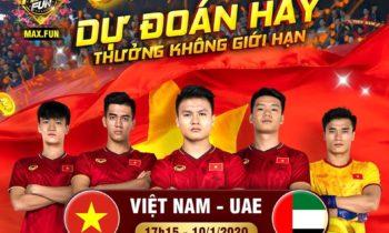 King Fun| Max Fun: Dự đoán Việt Nam vs UAE thưởng không giới hạn