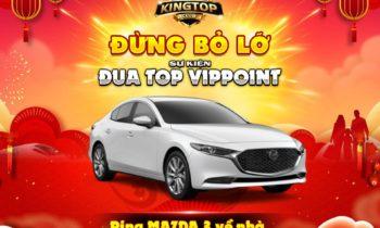 KingTop Club: Tặng code hỗ trợ đua Top – Rinh Mazda 3