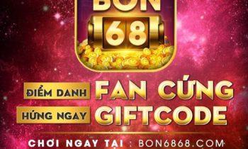 Bon68 Club: Fan cứng điểm danh hứng Giftcode khủng