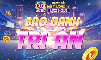 LuxClub: Báo danh nhận code tri ân ngày 15/6