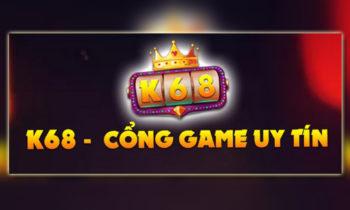K68 Club – Siêu Game Đổi Thưởng Uy Tín Săn Code Không Giới Hạn !!!