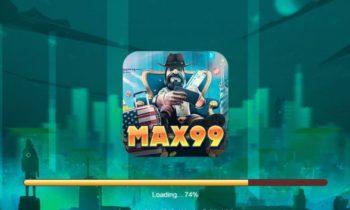 Tải Max99 Vin – Nhận Ngay 50K Khởi Nghiệp Săn Hũ Không Giới Hạn !