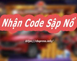 Săn Code Sập Nổ Chưa Bao Giờ Dễ Dàng Đến Thế – Xem Ngay Nào !!!